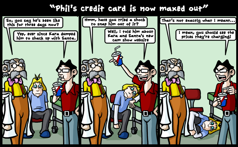 Phil's credit card is now Maxed out