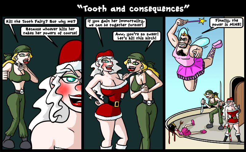 Tooth and Consequences