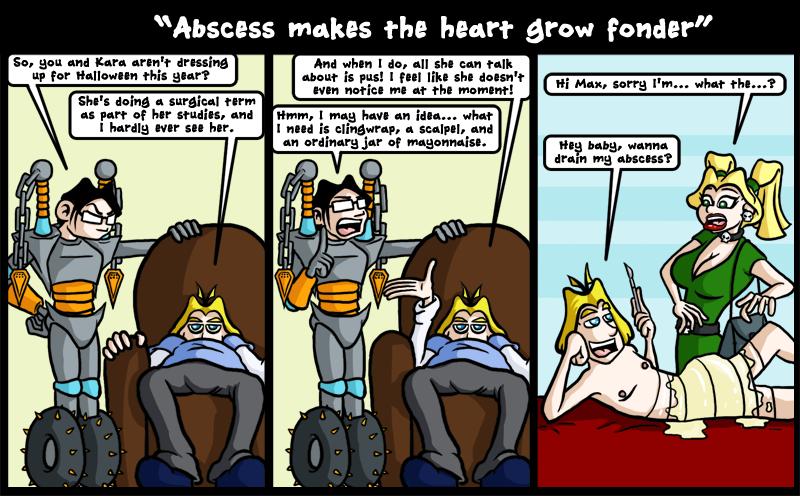 Abscess makes the heart grow fonder