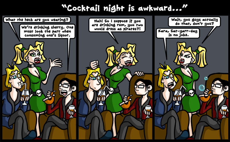 Cocktail night is awkward...